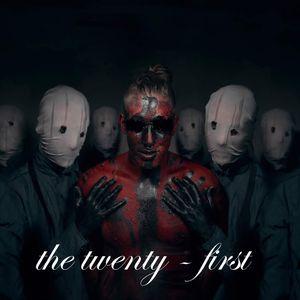 THE TWENTY - FIRST