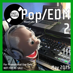 Pop/EDM Mix #2 - May 2015