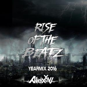 Alexx - V - Rise Of The Beatz Yearmix 2016