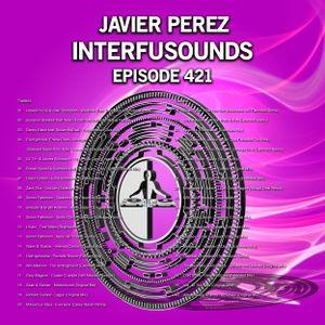 Javier Pérez - Interfusounds Episode 421 (October 07 2018)