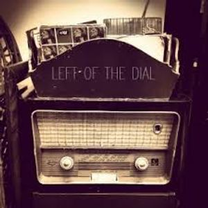 Left Of The Dial  - Show 2