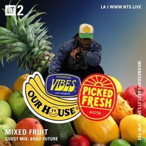 Mixed Fruit w/ Brad Future - 21st April 2021