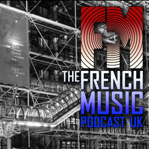 French Music Podcast UK - Number 1