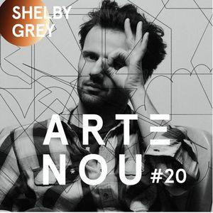 ARTeNOU - podcast Vol.XX presents SHELBY GREY mixtape