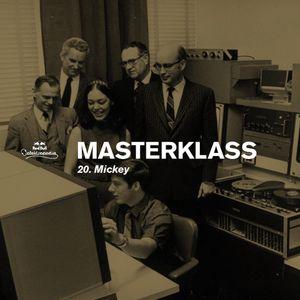 Masterklass #20 - Cosmic Flight by Mickey