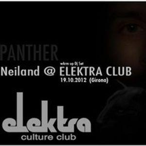 Neiland Warm Up Dj Set @ Elektra Culture Club (19.10.12)