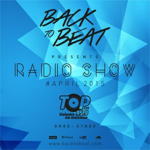 BACK TO BEAT - RADIO SHOW APRIL 2015