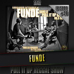 Pull It Up Show - Episode 36 (Saison 3)