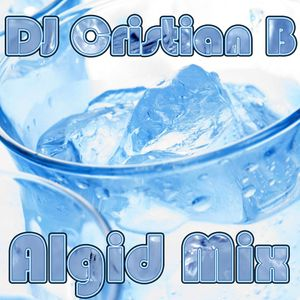 DJ Cristian B - Algid Mix