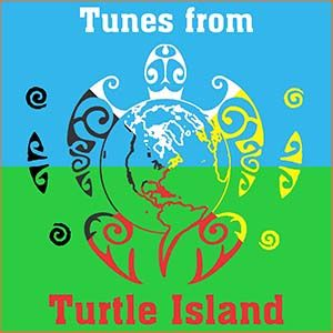 Tunes From Turtle Island 2021.14