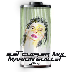 GET CLOSER MIX by MARION GUILLET for STOCK71