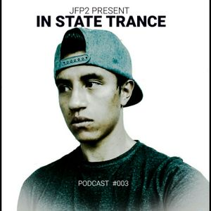 JFP2 Present In State Trance Podcast #003