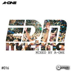 EDM MACHINE #016 - MIXED BY A-ONE