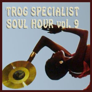 TROG SPECIALIST MAY 2015 - SOUL HOUR