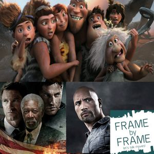 Episode 2 - The Croods, The Snitch and Olympus has Fallen