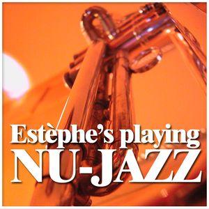 ESTEPHE'S PLAYING NU-JAZZ