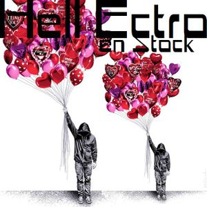 Hell Ectro en Stock #137 - 13-02-2015 - Happy Fucking Valentine + Dj Goofy mix
