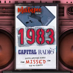 Capital 604 – The Miss Parade: 1983