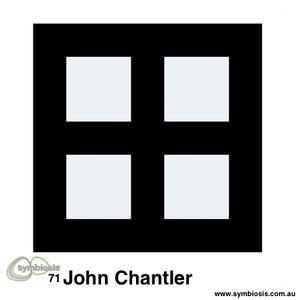 Symbiosis 71 – John Chantler