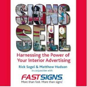 Signs Sell: Utlizing signs in the Retail Industry