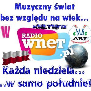 Muzyczny świat bez względu na wiek - w Radio WNET - 24-02-2013 - prowadzi Mariusz Bartosik