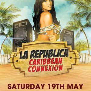 """La Republica """"The Caribbean Connexion"""" Mixtape"""