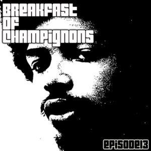 Breakfast Of Champignons - No. 13