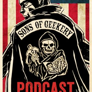 Sons of Geekery Episode 115