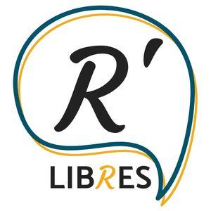 R'Libres - L'Emission #1