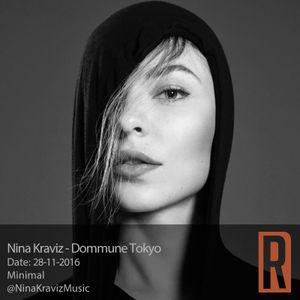 Nina Kraviz - Dommune Tokyo  28-11- 2016