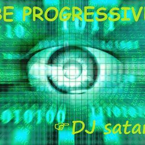 DJ satan- Be Progressive