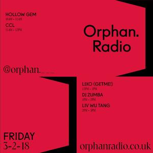Lixo - Orphan Radio Mix   March 2nd