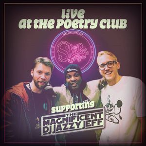 Live at The Poetry Club Supporting DJ Jazzy Jeff by Shaka