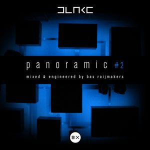 Blake presents: Panoramic 2