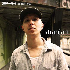 AUX PODCAST 007 feat. Strangjah