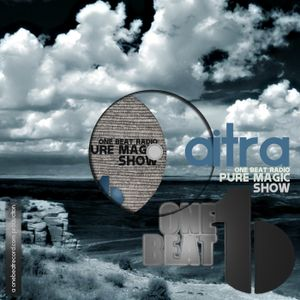 Pure Magic Session Show #001 | Aitra @ One Beat Radio