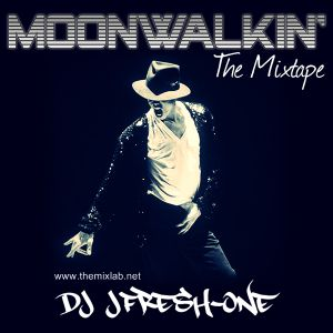 Moonwalkin': The Mixtape