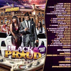 "RHUMBA SOUND Present ""Black'n Proud"" Mix Live by Jahmir.2011"