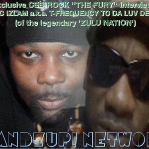 """CEE-ROCK """"THE FURY"""" interviews TC IZLAM a.k.a. T-FREQUENCY TO DA LUV DEGREE (of 'ZULU NATION')"""