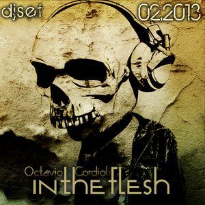 Octavio Cordioli - In The Flesh