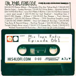Mix Tape Radio | EPISODE 061