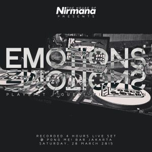 Emotions In Motions Guest Mix & Playlist Edition: Pong Me! • Nirmana • March 2015