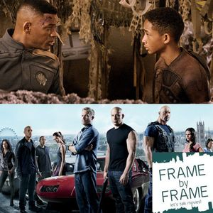 Episode 8 - After Earth and Fast 6