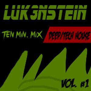 10 Min Mix Vol. 1 (Deep/Tech House)