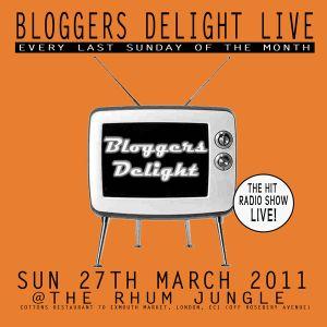 BLOGGERS DELIGHT 30/3/11