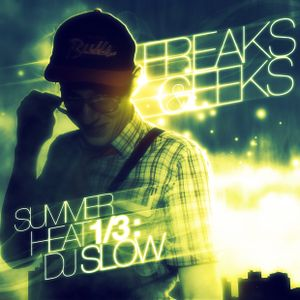 Dj Slow - Summer Heat 1 (August 2008)