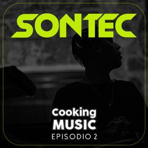 SONTEC · Cooking Music · Episodio 002