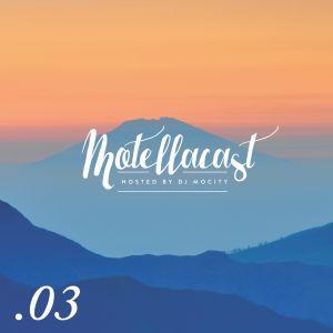 DJ MoCity - #motellacast E03