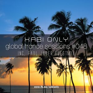 XABI ONLY - GLOBAL TRANCE SESSIONS 048 (INC. FADL JABER GUESTMIX) [05-09-2012]