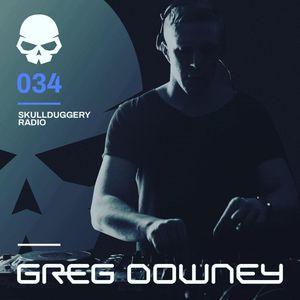 Greg Downey - Skullduggery Radio 034 [02/10/2019]